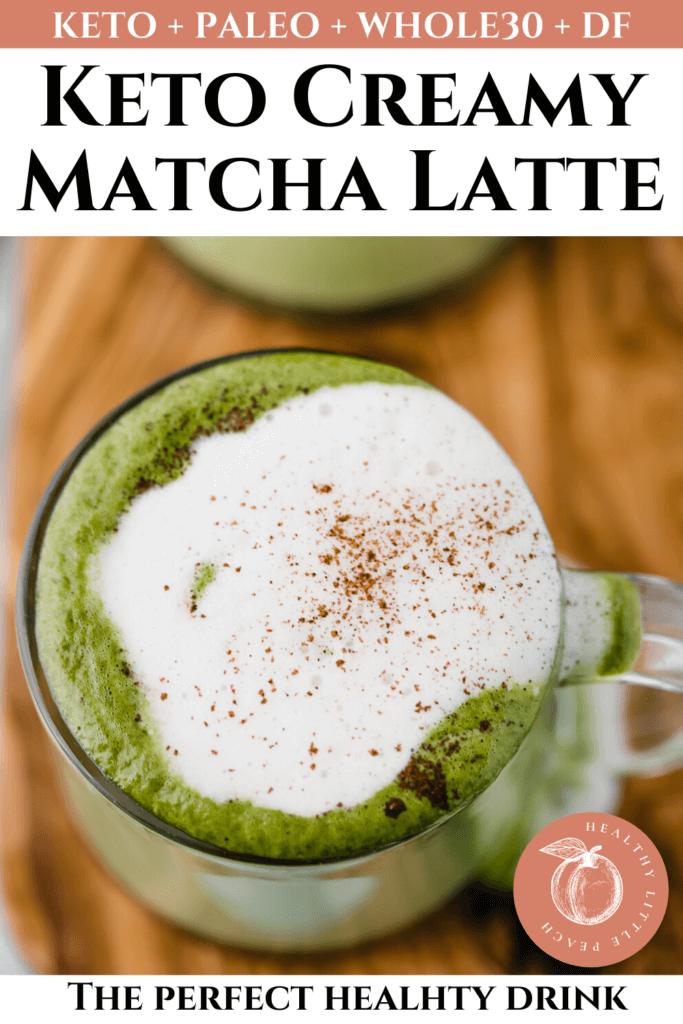 Keto Matcha Latte Pinterest Pin