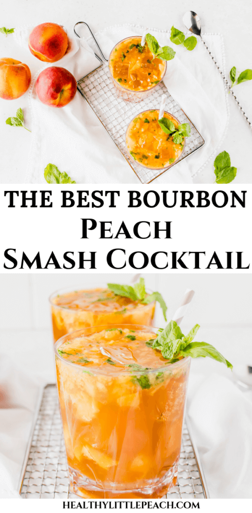 Peach Bourbon Smash Cocktail with Mint