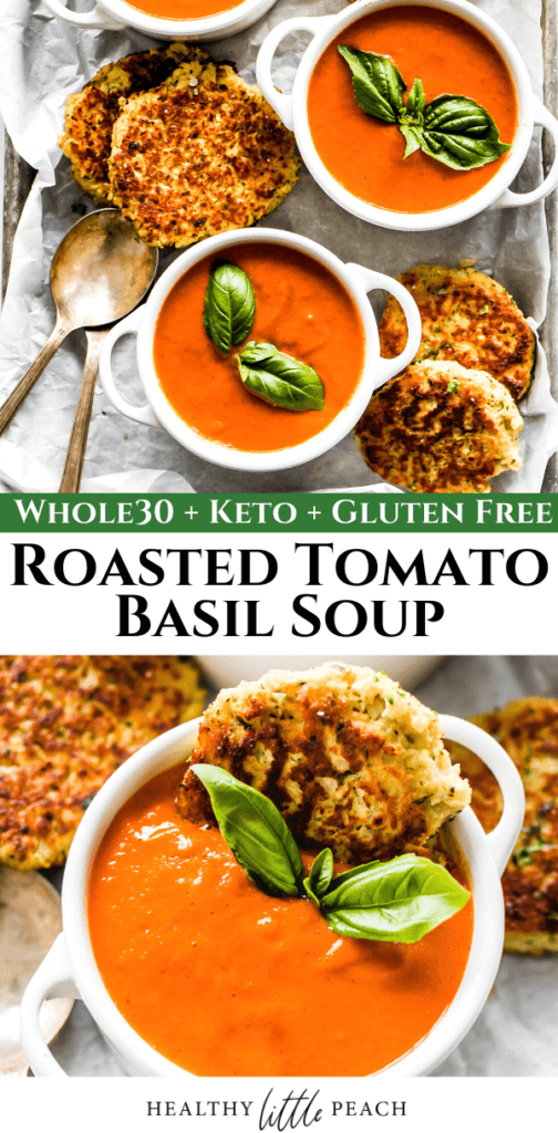 Pinterest Pin for this Whole30 Roasted Tomato Basil Soup recipe