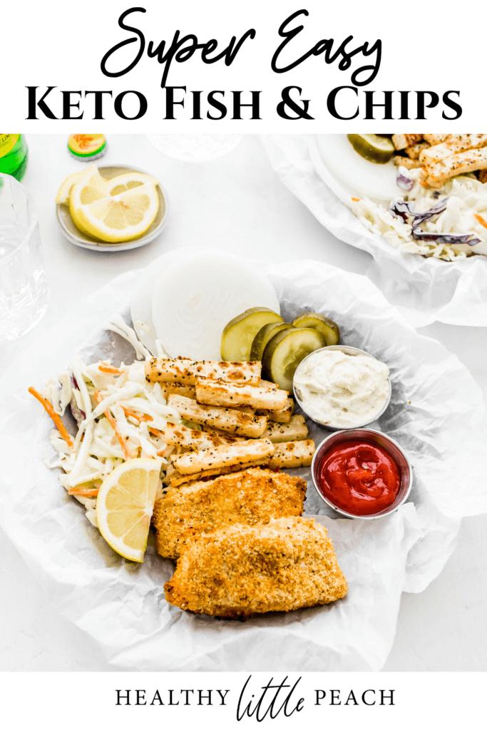 Keto Fish and Chips Pinterest Pin Image