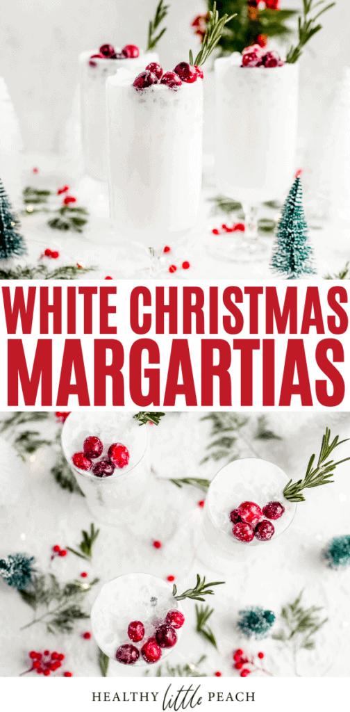 White Christmas Margaritas (Dairy Free) Pinterest Pin
