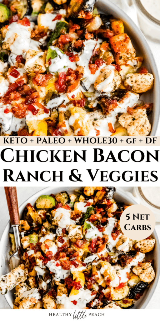Chicken Bacon Ranch and Veggies Pinterest Pin