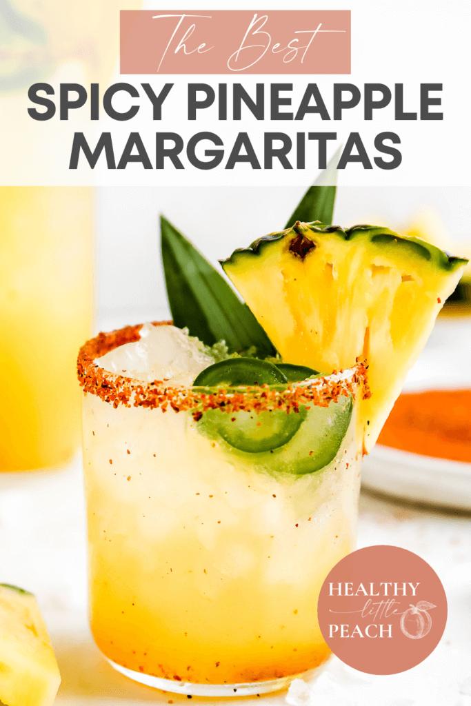 Spicy Pineapple Margaritas pinterest pin