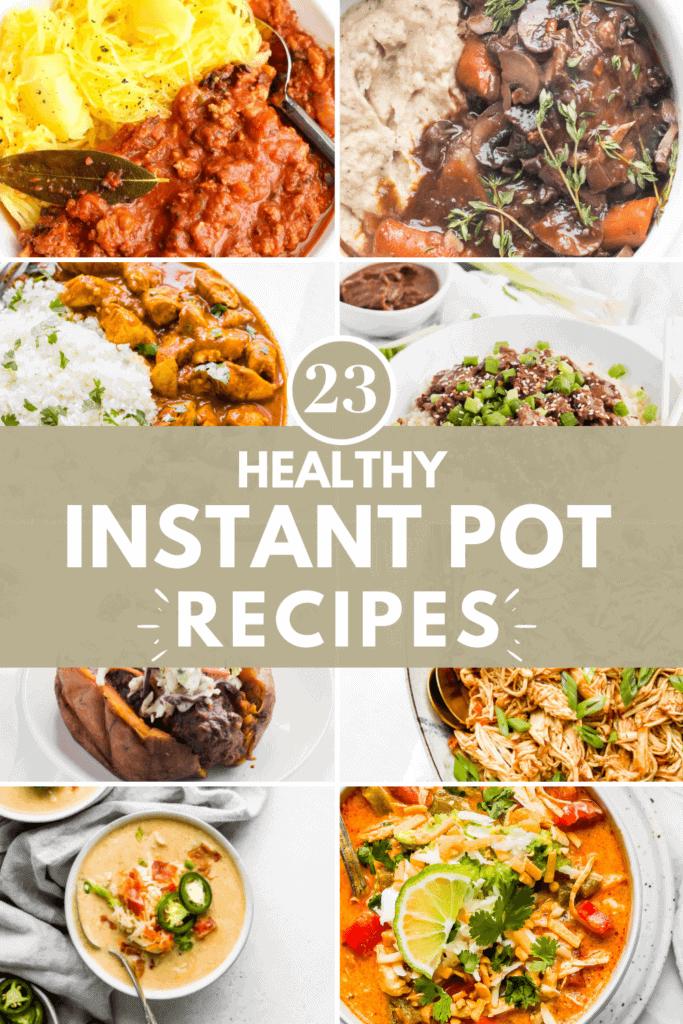 23 Healthy Instant Pot Recipes Pinterest Pin