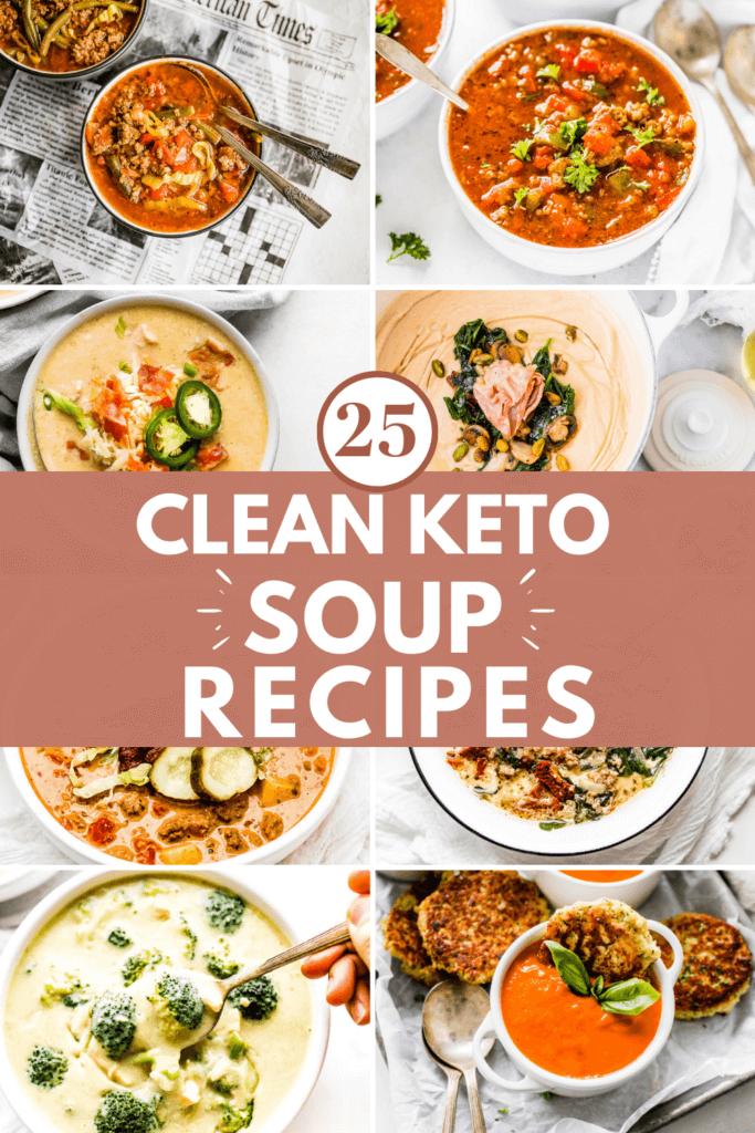 25 Clean Keto Soup Recipes Pinterest Pin